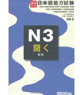 The Preparatory Course for the JLPT N3, Kiku: Listening Comprehension- Incluye 2 CDs