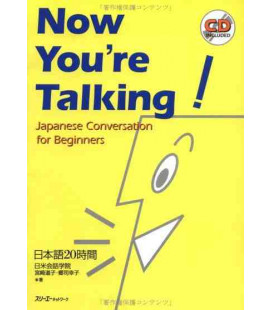 Now you're Talking - Japanese Conversation for Beginners (CD inclus)