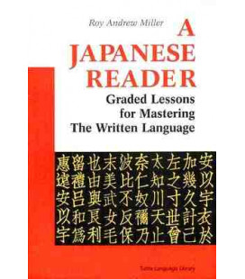 A Japanese Reader- Graded Lessons for Mastering the Written Language
